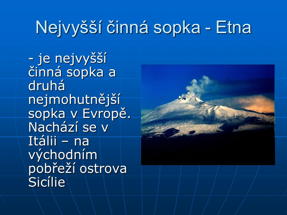 Nejvyšší činná sopka - Etna