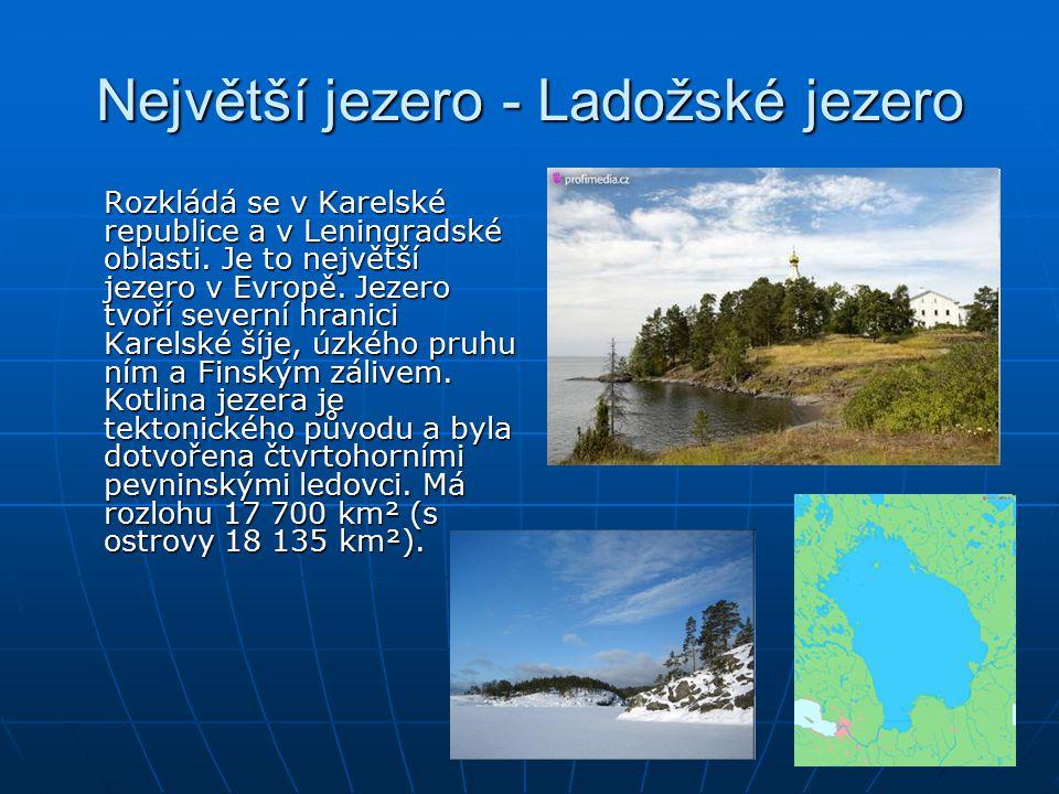 Největší jezero - Ladožské jezero