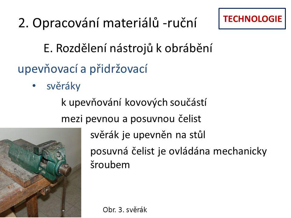 2. Opracování materiálů -ruční