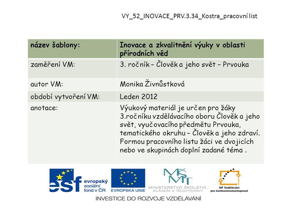 VY_52_INOVACE_PRV.3.34_Kostra_pracovní list
