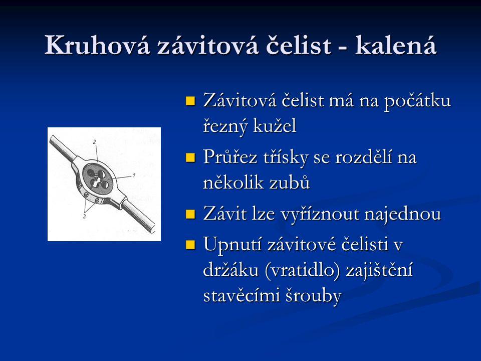 Kruhová závitová čelist - kalená