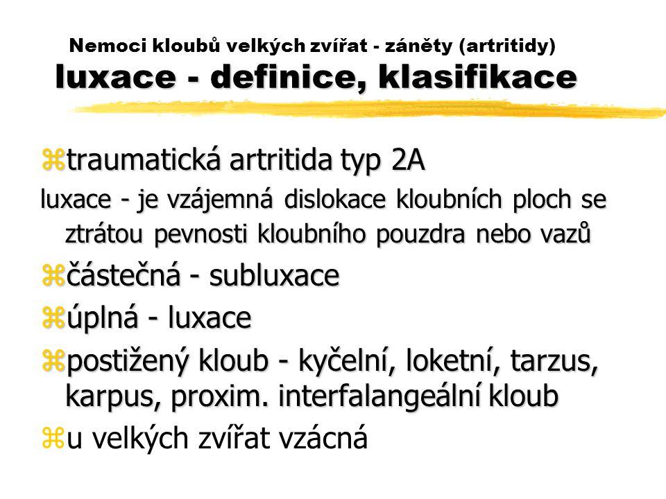 traumatická artritida typ 2A