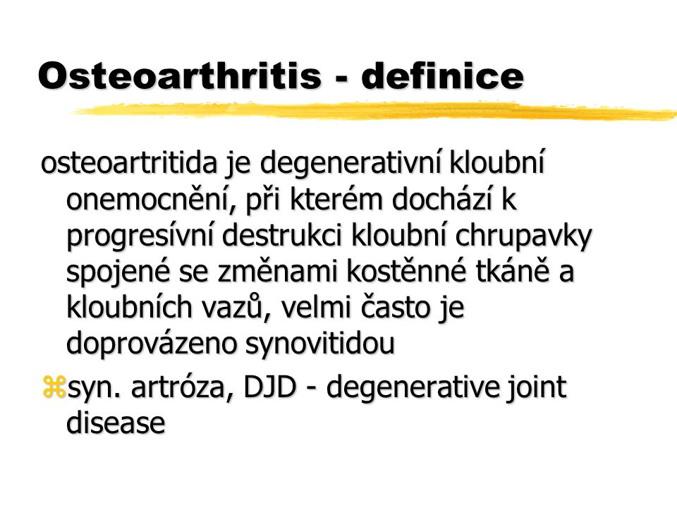Osteoarthritis - definice