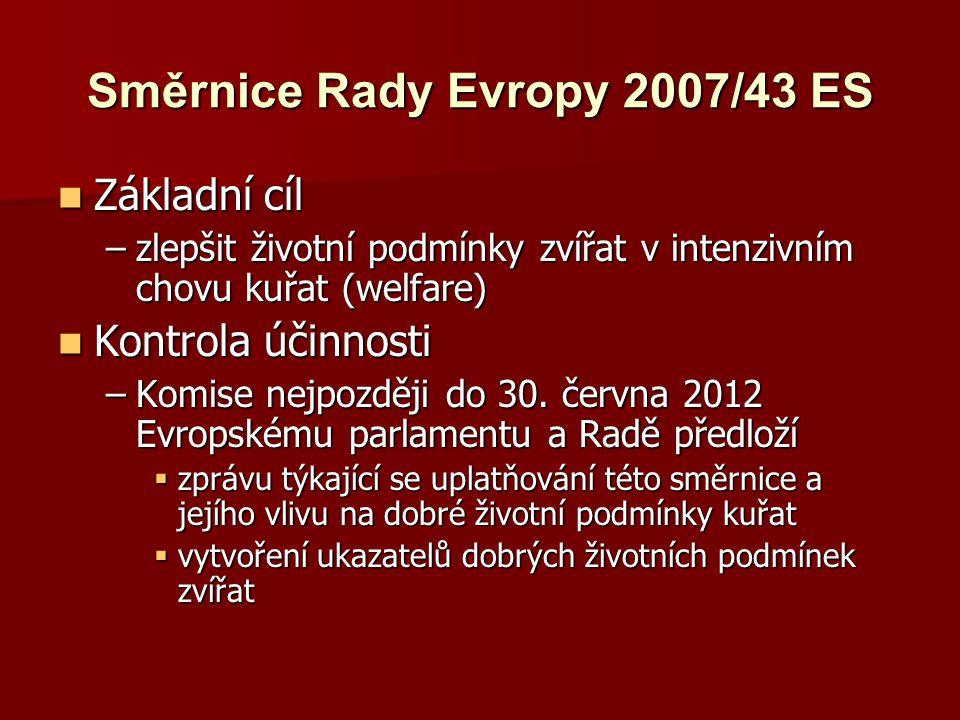 Směrnice Rady Evropy 2007/43 ES