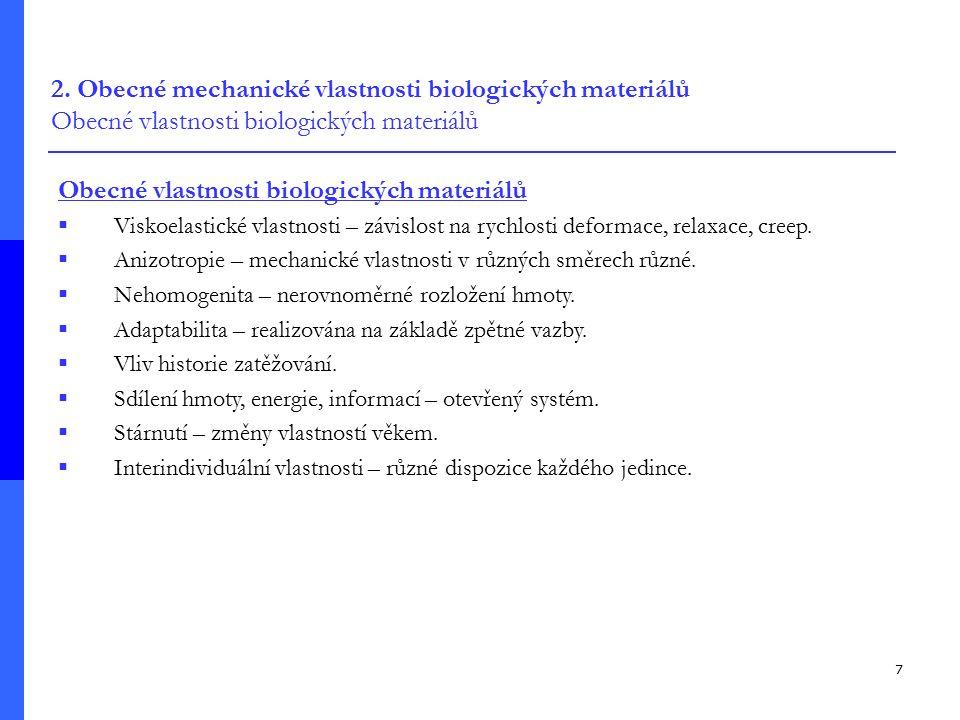 Obecné vlastnosti biologických materiálů