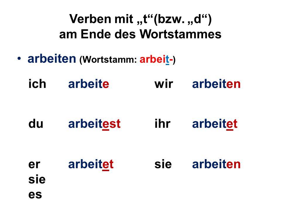 """Verben mit """"t (bzw. """"d ) am Ende des Wortstammes"""