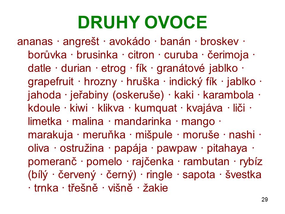 DRUHY OVOCE