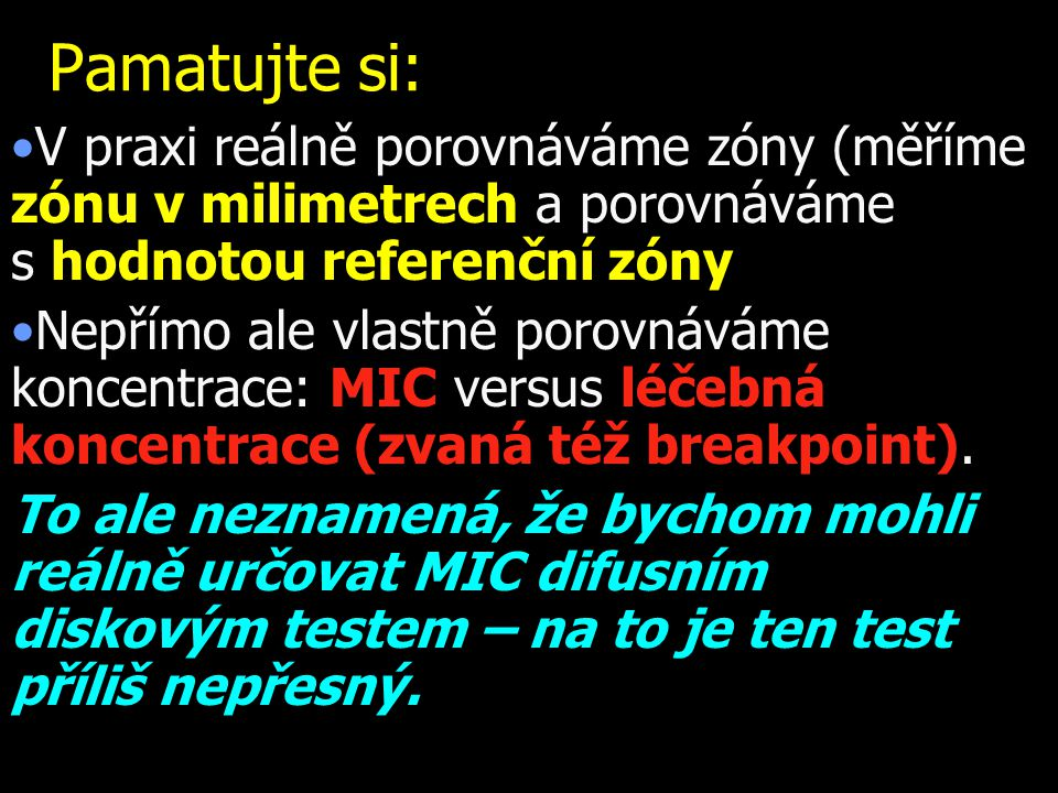 Pamatujte si: V praxi reálně porovnáváme zóny (měříme zónu v milimetrech a porovnáváme s hodnotou referenční zóny.