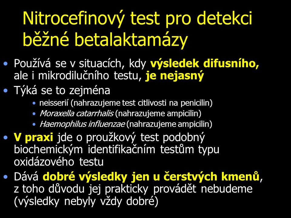 Nitrocefinový test pro detekci běžné betalaktamázy