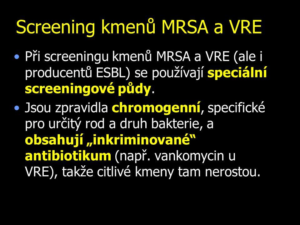 Screening kmenů MRSA a VRE