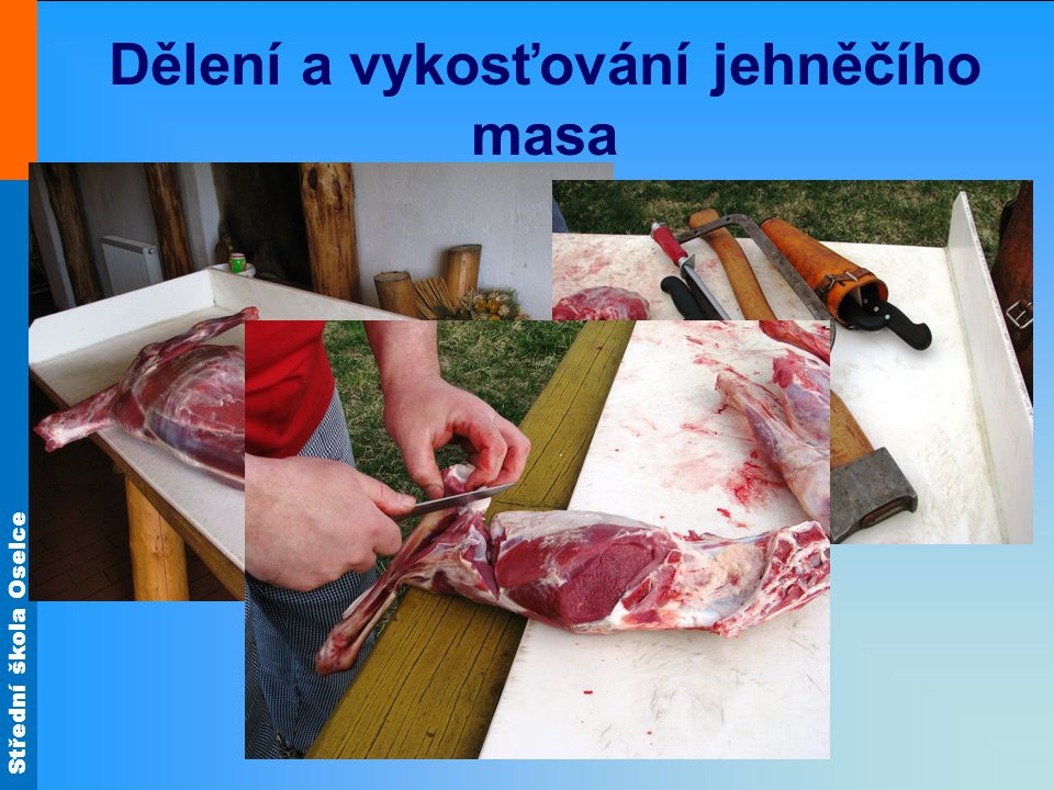 Dělení a vykosťování jehněčího masa