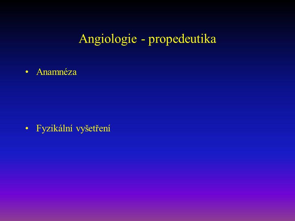 Angiologie - propedeutika