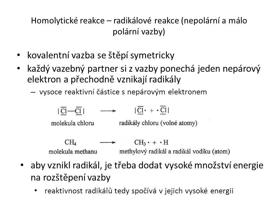 kovalentní vazba se štěpí symetricky