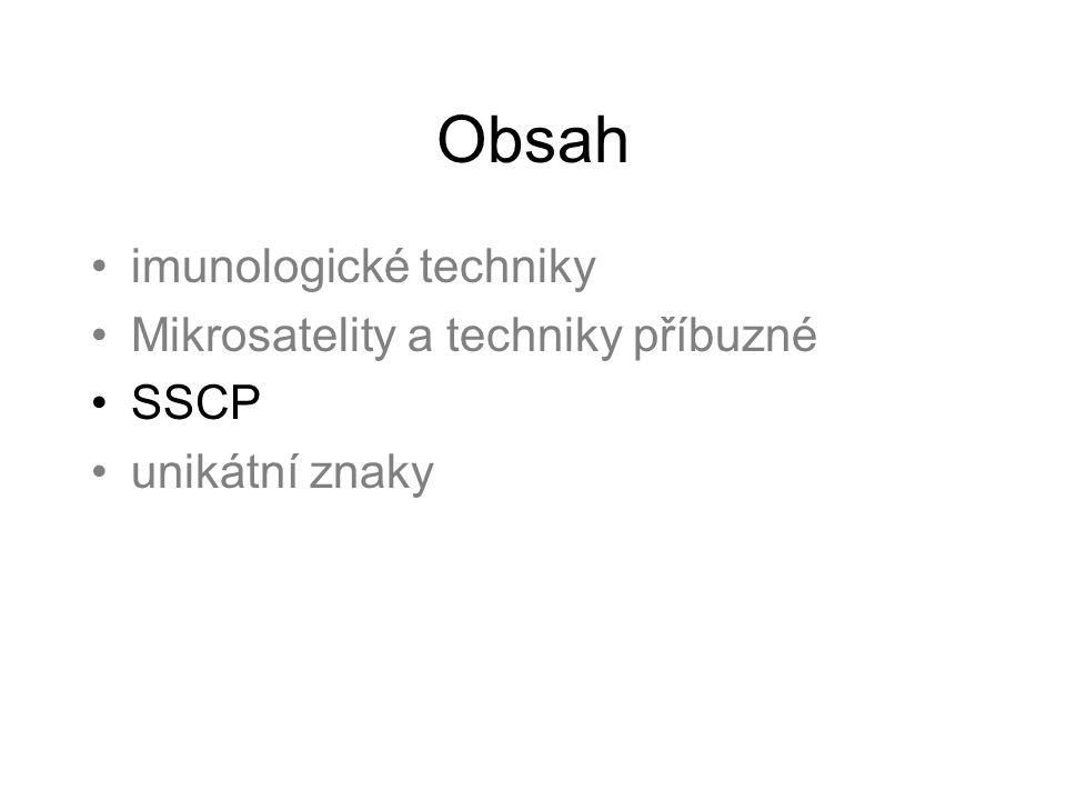 Obsah imunologické techniky Mikrosatelity a techniky příbuzné SSCP