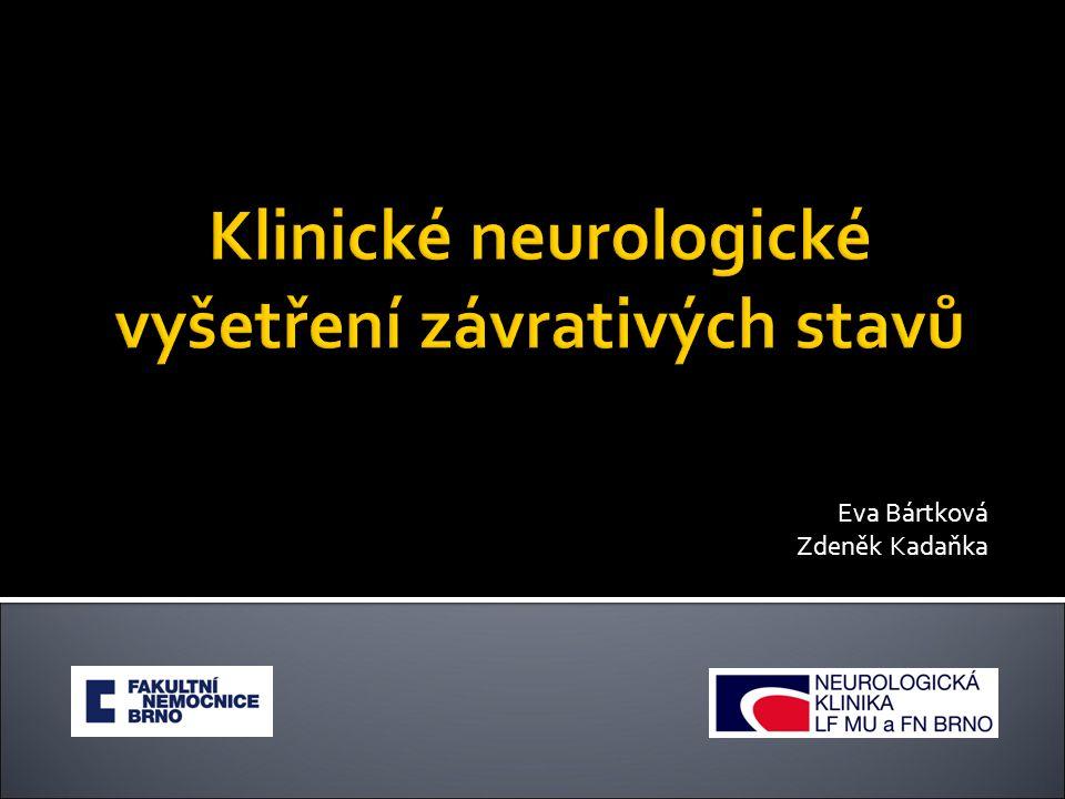 Klinické neurologické vyšetření závrativých stavů