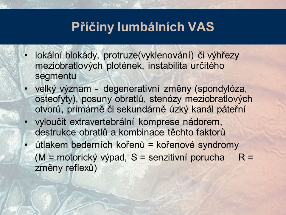 Příčiny lumbálních VAS