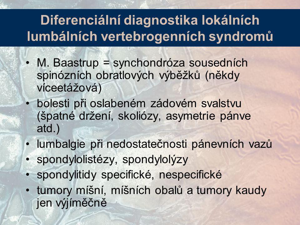 Diferenciální diagnostika lokálních lumbálních vertebrogenních syndromů