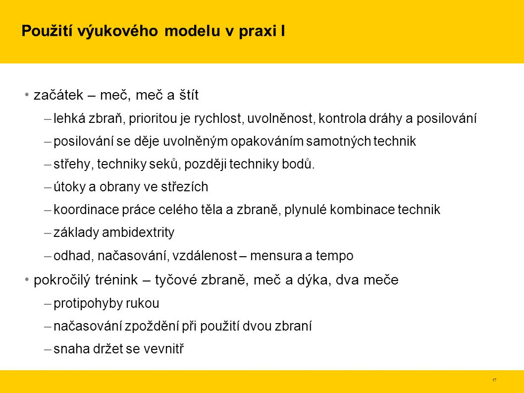 Použití výukového modelu v praxi I