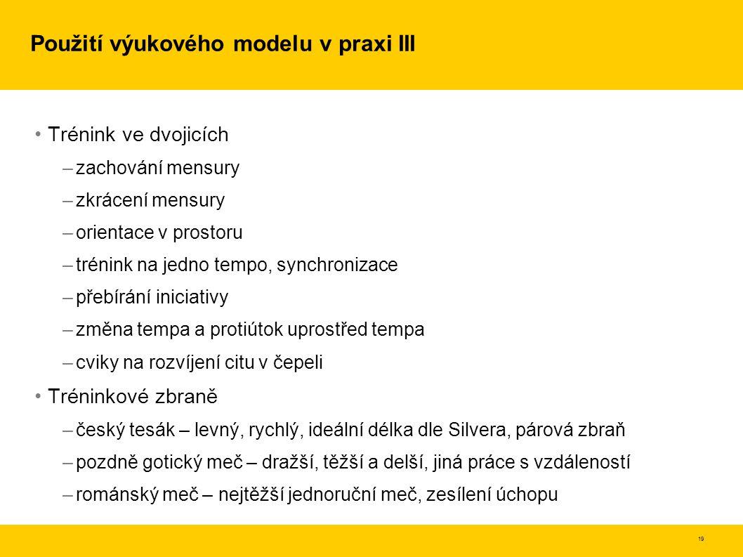 Použití výukového modelu v praxi III