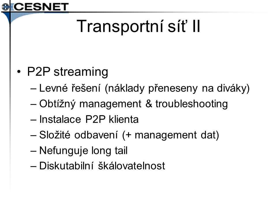 Transportní síť II P2P streaming
