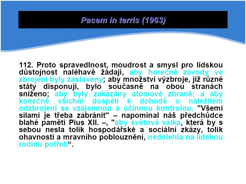 Dějiny SUC Pacem in terris (1963)