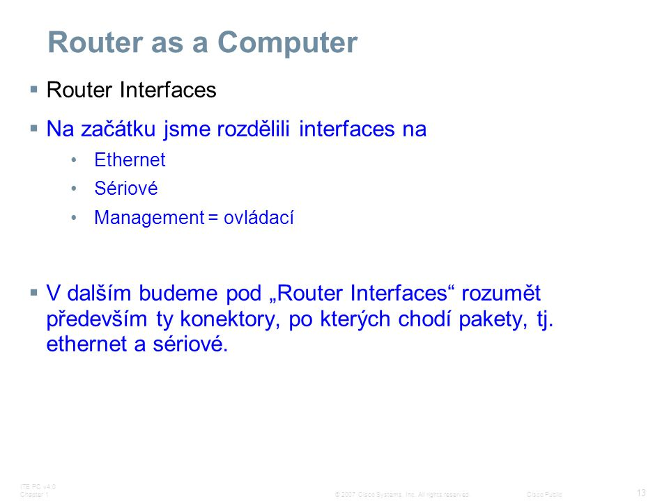 Router as a Computer Router Interfaces