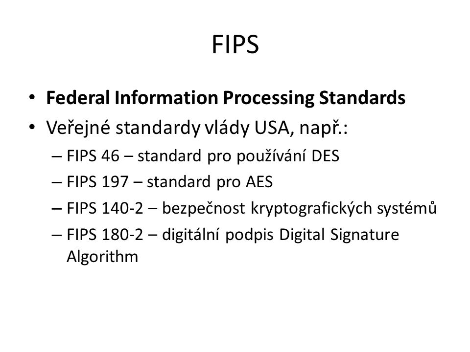 FIPS Federal Information Processing Standards