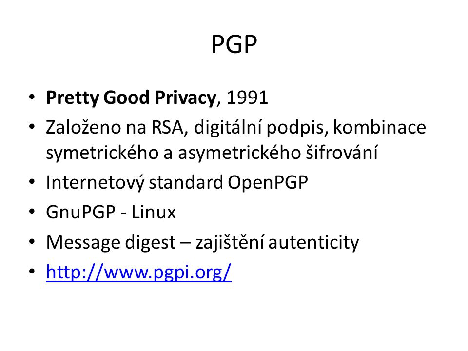 PGP Pretty Good Privacy, 1991