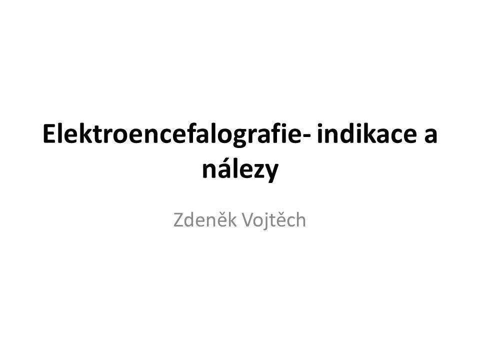 Elektroencefalografie- indikace a nálezy