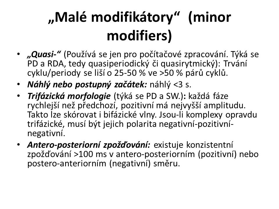 """Malé modifikátory (minor modifiers)"