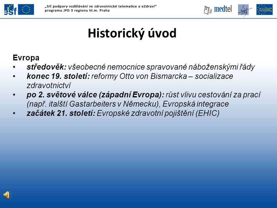 Historický úvod Evropa