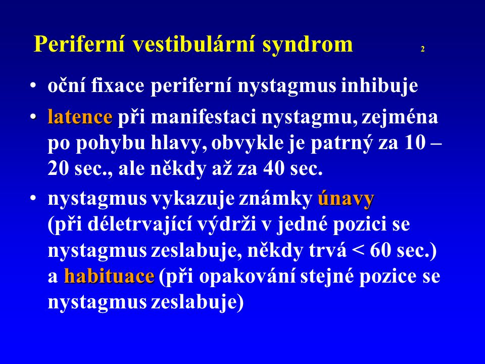 Periferní vestibulární syndrom 2