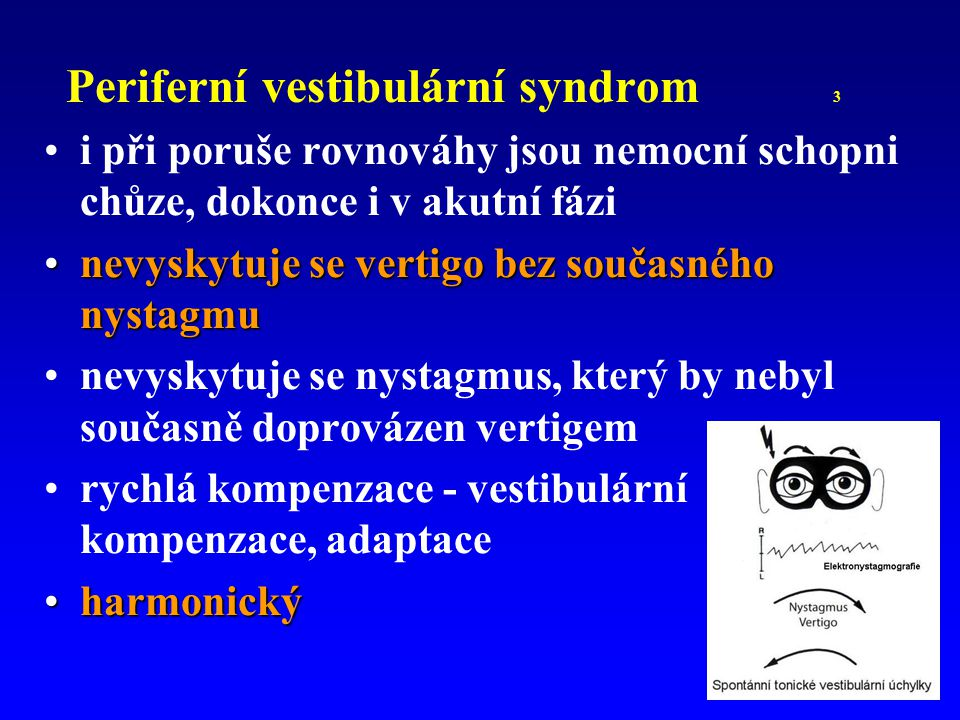 Periferní vestibulární syndrom 3