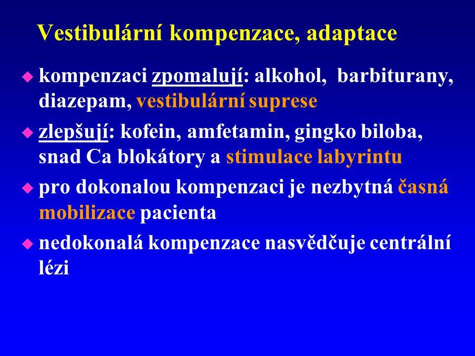 Vestibulární kompenzace, adaptace