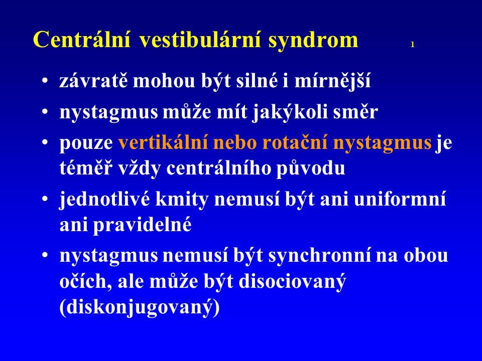Centrální vestibulární syndrom 1