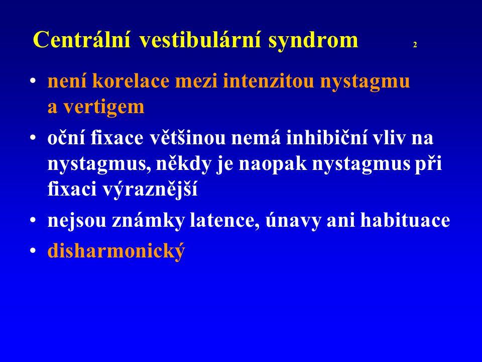 Centrální vestibulární syndrom 2