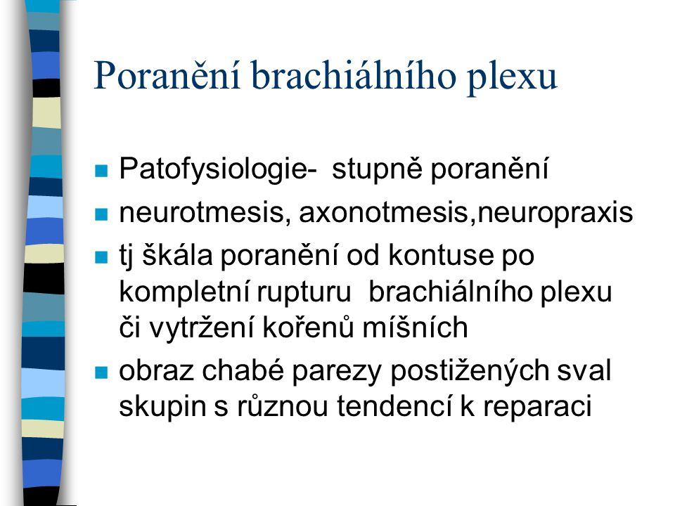Poranění brachiálního plexu