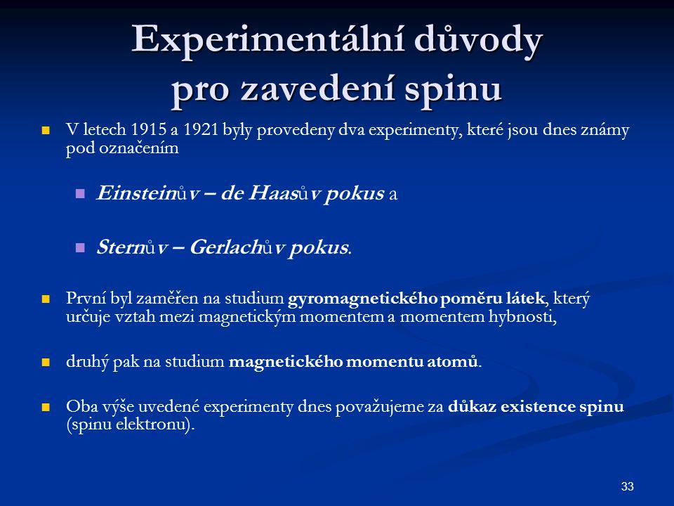 Experimentální důvody pro zavedení spinu