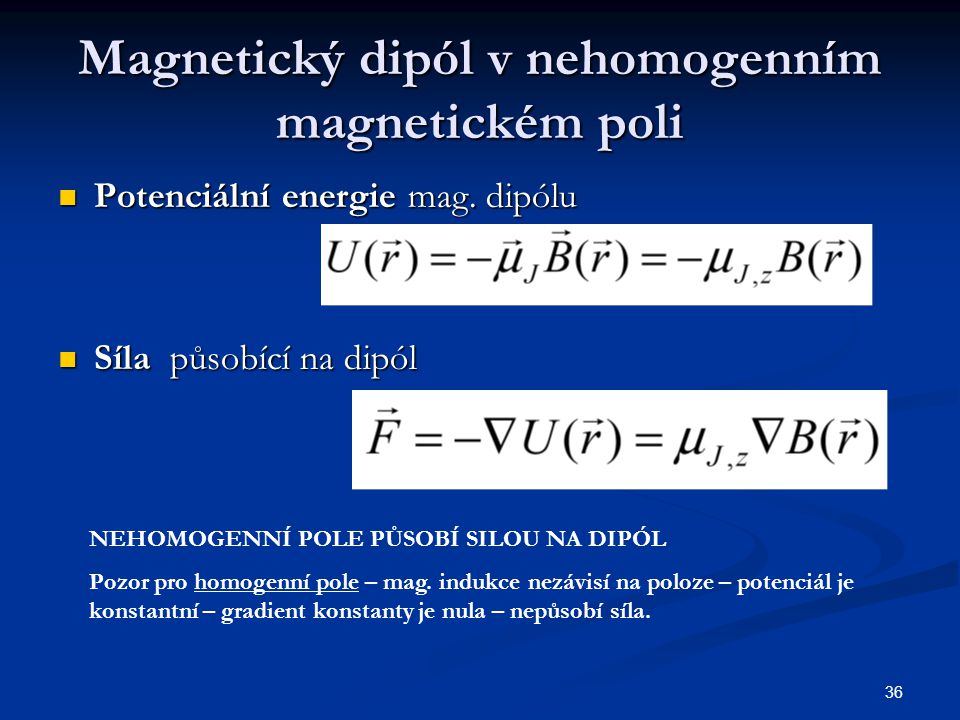 Magnetický dipól v nehomogenním magnetickém poli