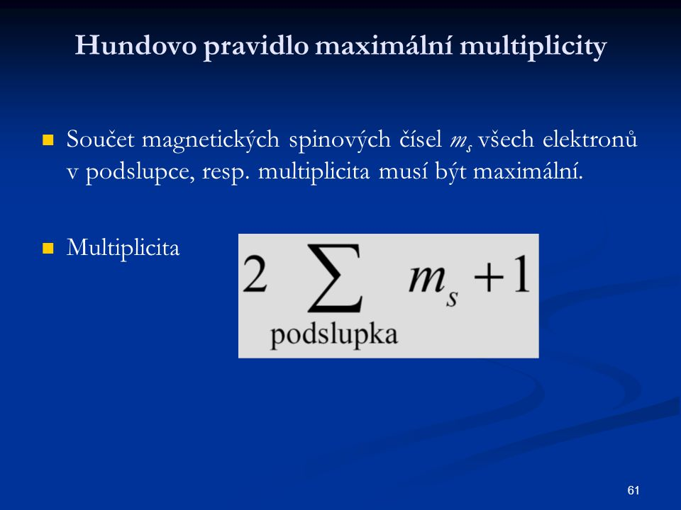 Hundovo pravidlo maximální multiplicity