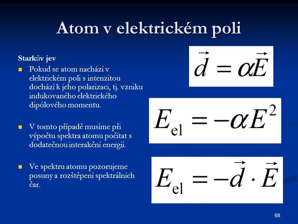 Atom v elektrickém poli