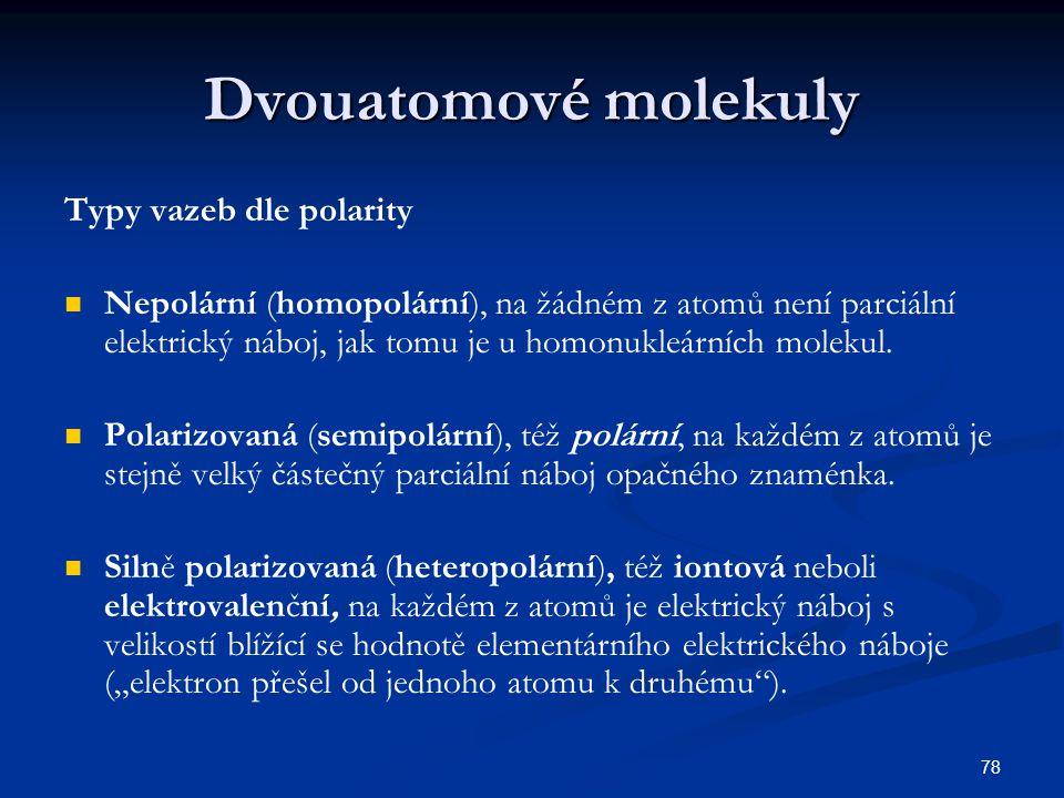Dvouatomové molekuly Typy vazeb dle polarity