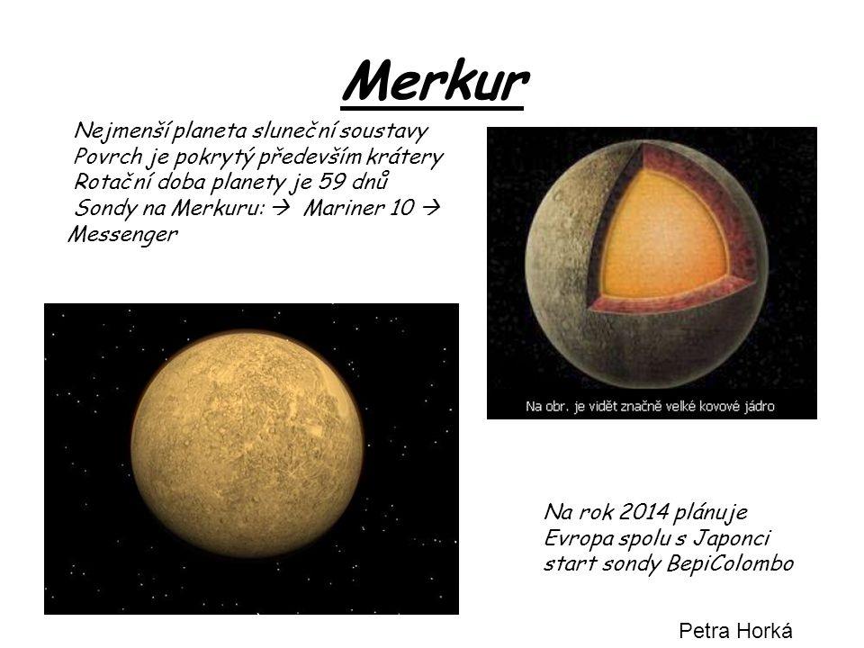 Merkur Nejmenší planeta sluneční soustavy
