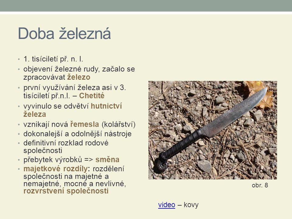 Doba železná 1. tisíciletí př. n. l.