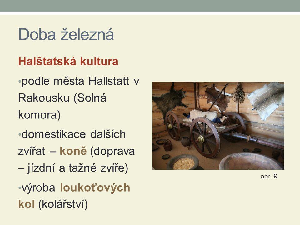 Doba železná Halštatská kultura