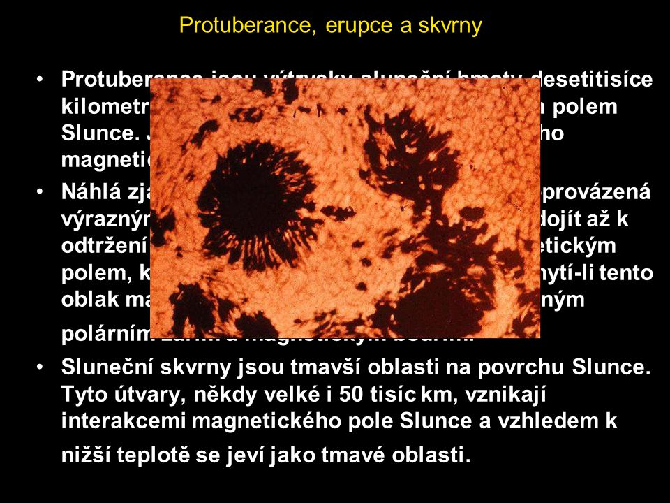 Protuberance, erupce a skvrny