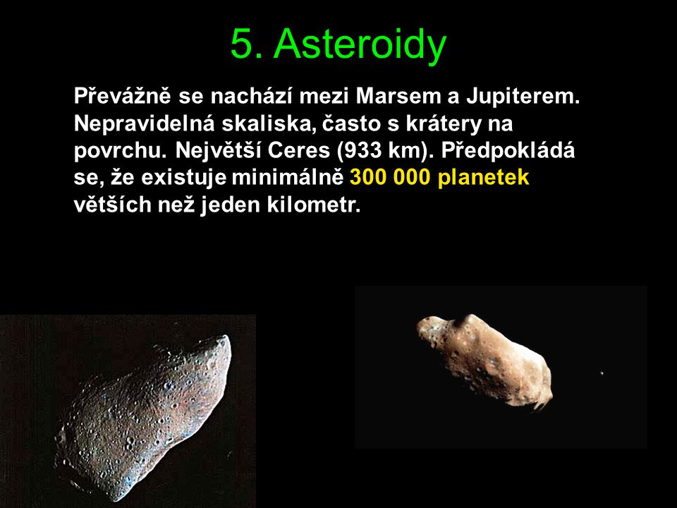 5. Asteroidy