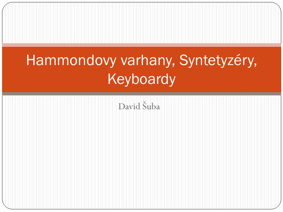 Hammondovy varhany, Syntetyzéry, Keyboardy