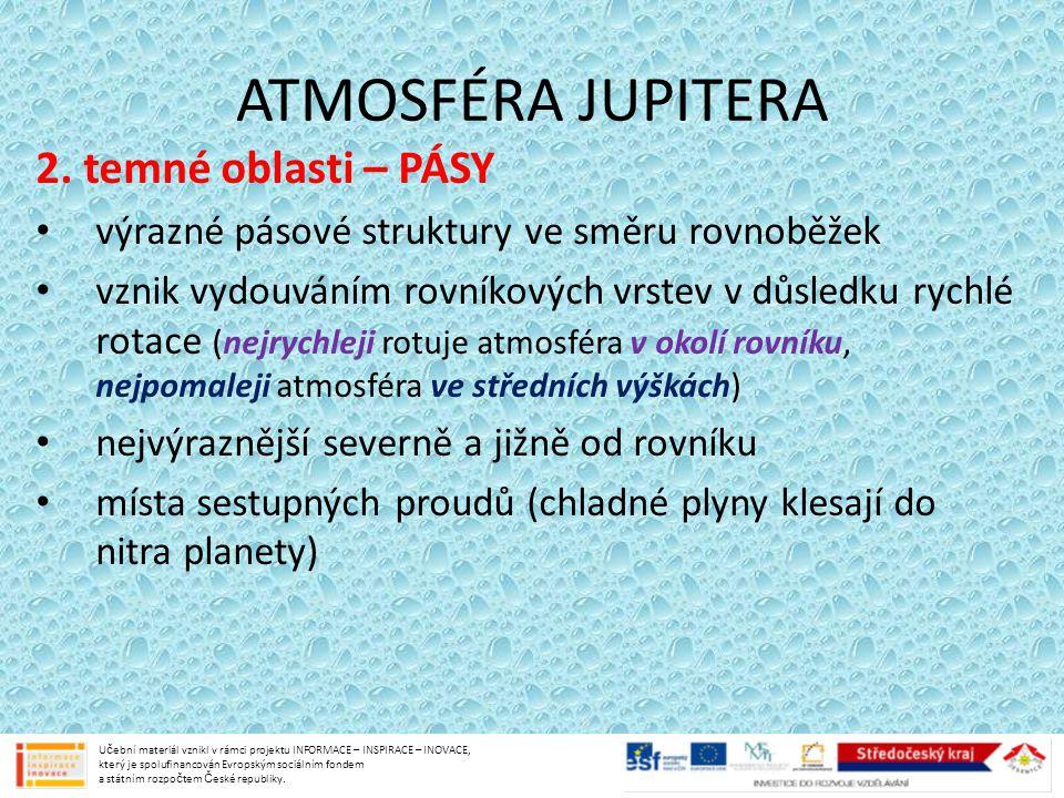 ATMOSFÉRA JUPITERA 2. temné oblasti – PÁSY