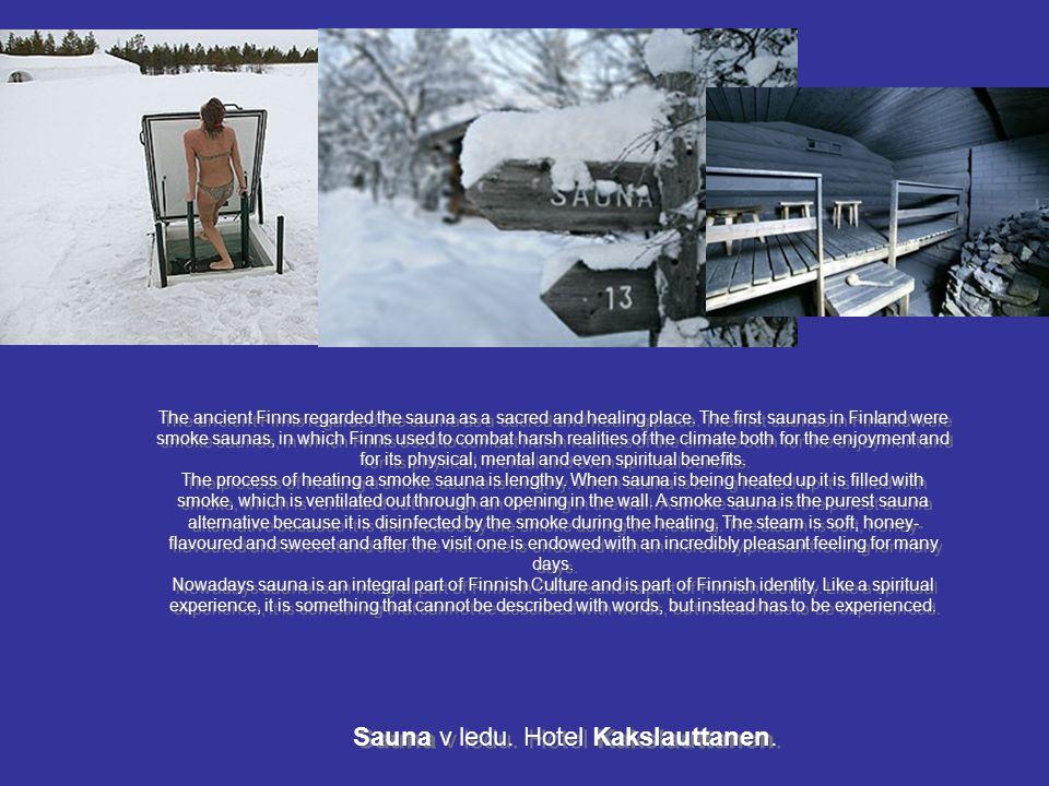 Sauna v ledu. Hotel Kakslauttanen.